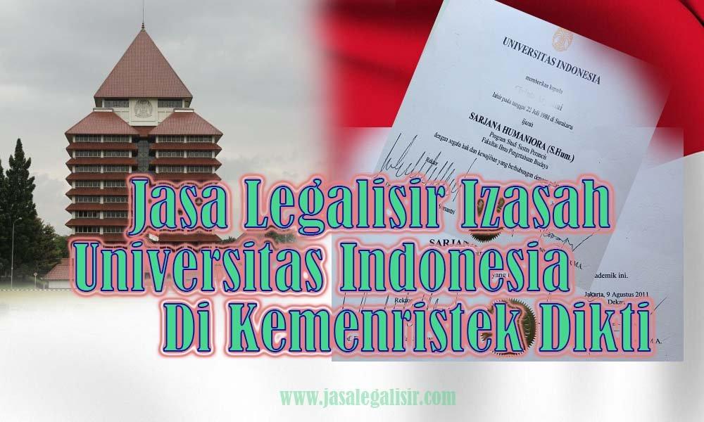 Jasa Legalisir ijazah Universitas Indonesia di kemenristek dikti