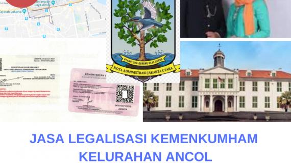 Jasa Legalisir KEMENKUMHAM di Ancol || 08559910010