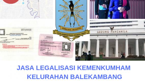 Jasa Legalisir KEMENKUMHAM di Balekambang    08559910010