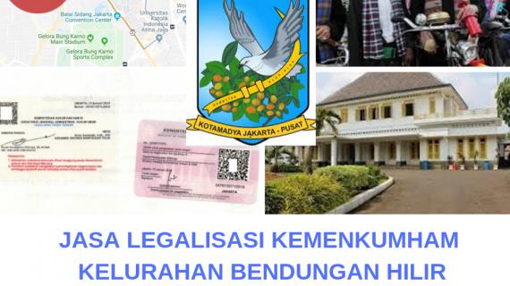 Jasa Legalisir KEMENKUMHAM di Bendungan Hilir || 08559910010