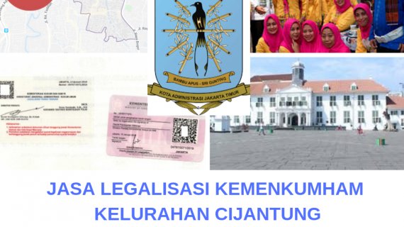 Jasa Legalisir KEMENKUMHAM di Cijantung || 08559910010