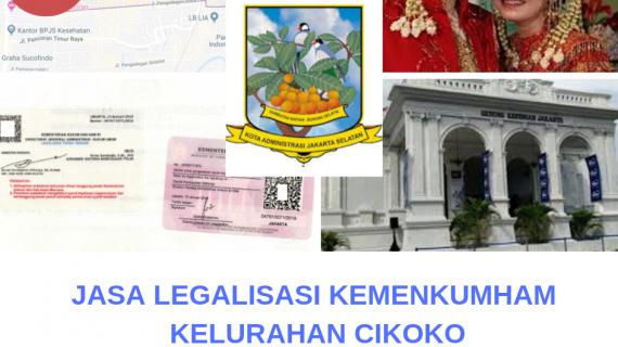 Jasa Legalisir KEMENKUMHAM di Cikoko || 08559910010