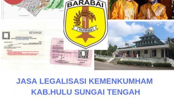 Jasa Legalisir KEMENKUMHAM di Kabupaten Hulu Sungai Tengah || 08559910010