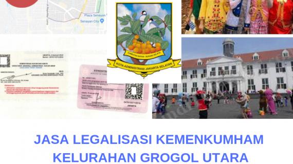 Jasa Legalisir KEMENKUMHAM di Grogol Utara || 08559910010