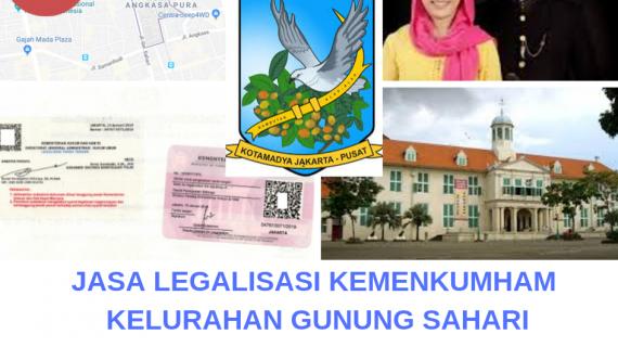 Jasa Legalisir KEMENKUMHAM di Gunung Sahari Selatan || 08559910010