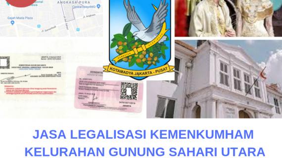 Jasa Legalisir KEMENKUMHAM di Gunung Sahari Utara || 08559910010