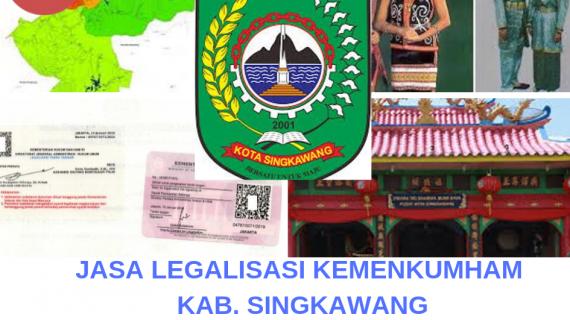 Jasa Legalisir KEMENKUMHAM di Kota Singkawang    08559910010