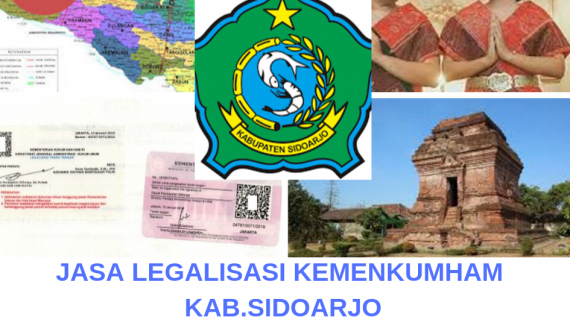 Jasa Legalisir KEMENKUMHAM di Kabupaten Sidoarjo || 08559910010