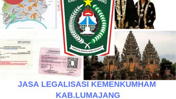 Jasa Legalisir KEMENKUMHAM di Kabupaten Lumajang || 08559910010