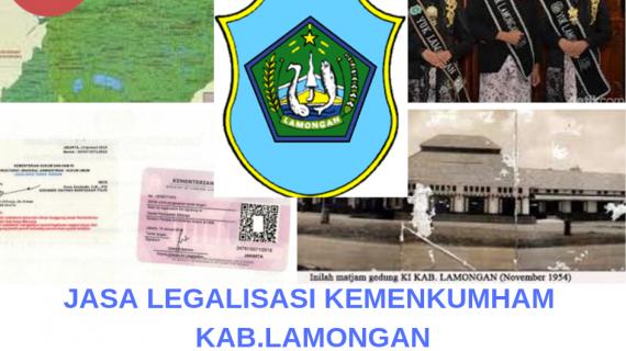 Jasa Legalisir KEMENKUMHAM di Kabupaten Lamongan || 08559910010