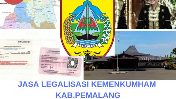 Jasa Legalisir KEMENKUMHAM di Kabupaten Pemalang || 08559910010