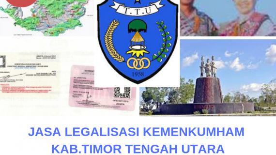 Jasa Legalisir KEMENKUMHAM di Kabupaten Timor Tengah Utara || 08559910010