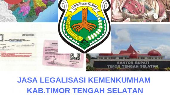 Jasa Legalisir KEMENKUMHAM di Kabupaten Timor Tengah Selatan    08559910010