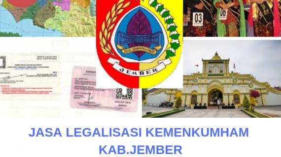 Jasa Legalisir KEMENKUMHAM di Kabupaten Jember || 08559910010