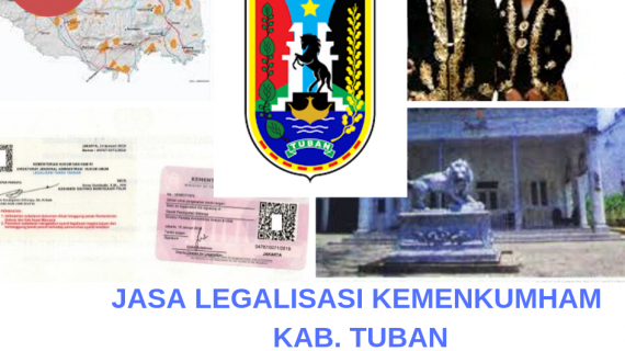 Jasa Legalisir KEMENKUMHAM di Kabupaten Tuban || 08559910010