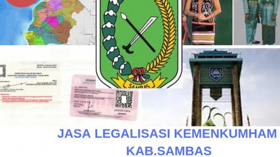 Jasa Legalisir KEMENKUMHAM di Kabupaten Sambas || 08559910010