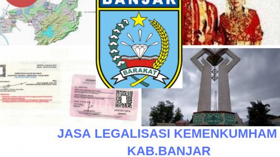 Jasa Legalisir KEMENKUMHAM di Kabupaten Banjar    08559910010