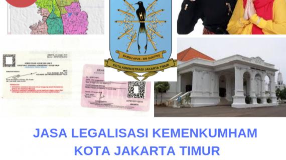 Jasa Legalisir KEMENKUMHAM di Kotamadya Jakarta Timur || 08559910010