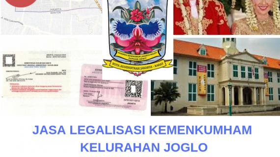 Jasa Legalisir KEMENKUMHAM di Kelurahan Joglo || 08559910010