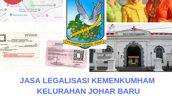 Jasa Legalisir KEMENKUMHAM di Johar Baru || 08559910010