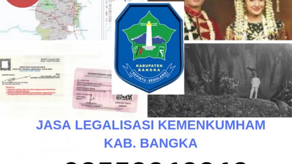 Jasa Legalisir KEMENKUMHAM di Kabupaten Bangka || 08559910010