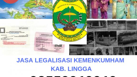 Jasa Legalisir KEMENKUMHAM di Kabupaten Lingga || 08559910010