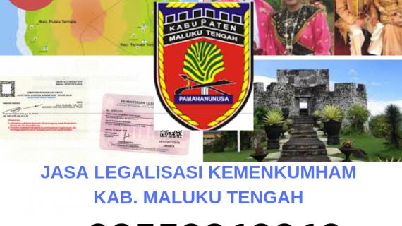 Jasa Legalisir KEMENKUMHAM di Kabupaten Maluku Tengah || 08559910010