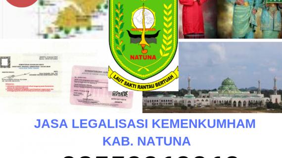 Jasa Legalisir KEMENKUMHAM di Kabupaten Natuna || 08559910010