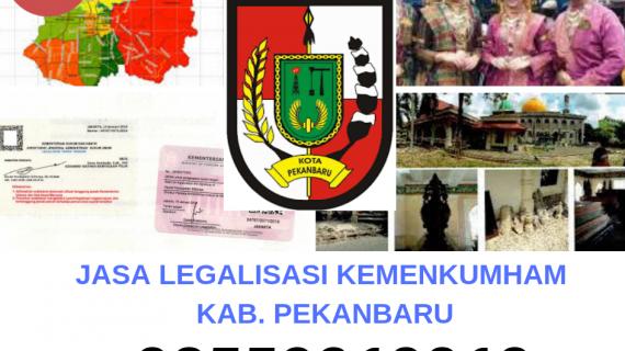 Jasa Legalisir KEMENKUMHAM di Kota Pekanbaru