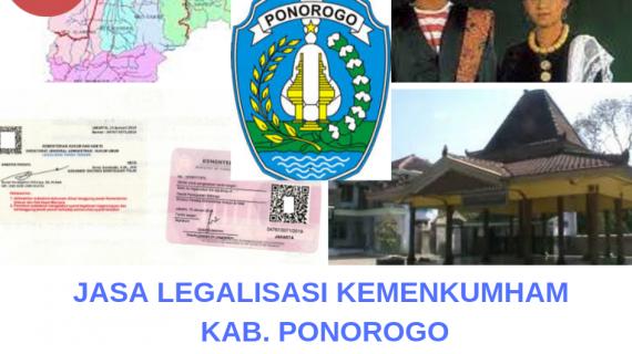 Jasa Legalisir KEMENKUMHAM di Kabupaten Ponorogo || 08559910010