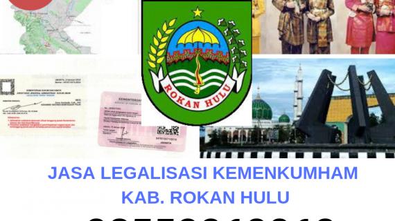 Jasa Legalisir KEMENKUMHAM di Kabupaten Rokan Hulu || 08559910010