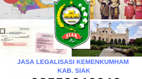 Jasa Legalisir KEMENKUMHAM di Kabupaten Siak|| 08559910010