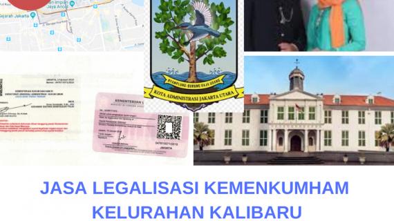 Jasa Legalisir KEMENKUMHAM di Kalibaru    08559910010