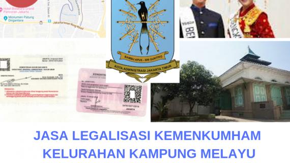 Jasa Legalisir KEMENKUMHAM di Kampung Melayu || 08559910010