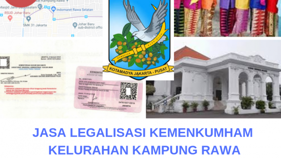 Jasa Legalisir KEMENKUMHAM di Kampung Rawa || 08559910010