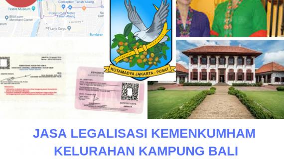 Jasa Legalisir KEMENKUMHAM di Kampung Bali || 08559910010