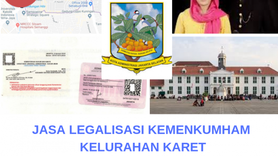 Jasa Legalisir KEMENKUMHAM di Karet    08559910010