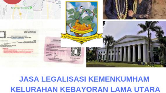 Jasa Legalisir KEMENKUMHAM di Kebayoran Lama Utara || 08559910010