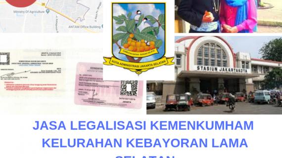 Jasa Legalisir KEMENKUMHAM di Kebayoran Lama Selatan || 08559910010