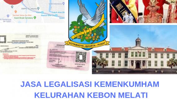 Jasa Legalisir KEMENKUMHAM di Kebon Melati || 08559910010