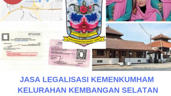 Jasa Legalisir KEMENKUMHAM di Kelurahan Kembangan Selatan || 08559910010