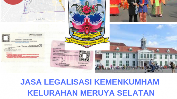 Jasa Legalisir KEMENKUMHAM di Meruya Selatan || 08559910010