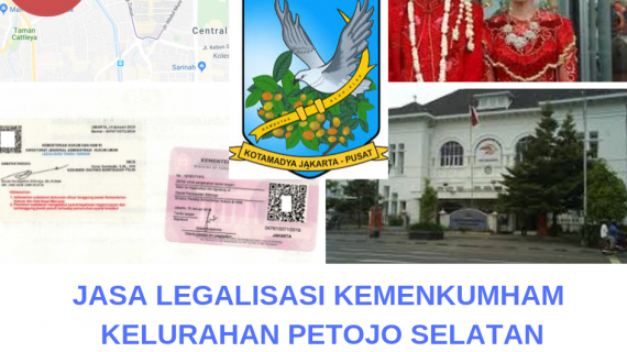 Jasa Legalisir KEMENKUMHAM di Petojo Selatan || 08559910010
