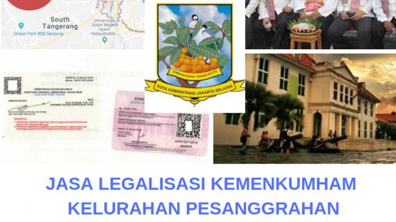 Jasa Legalisir KEMENKUMHAM di Pesanggrahan || 08559910010