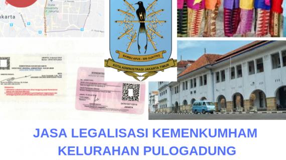 Jasa Legalisir KEMENKUMHAM di Pulogadung || 08559910010