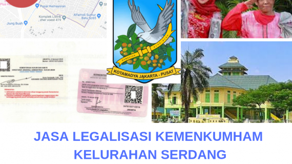 Jasa Legalisir KEMENKUMHAM di Serdang || 08559910010