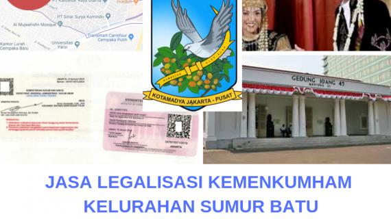 Jasa Legalisir KEMENKUMHAM di Sumur Batu || 08559910010