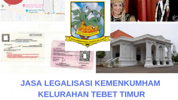 Jasa Legalisir KEMENKUMHAM di Kelurahan Tebet Timur || 08559910010