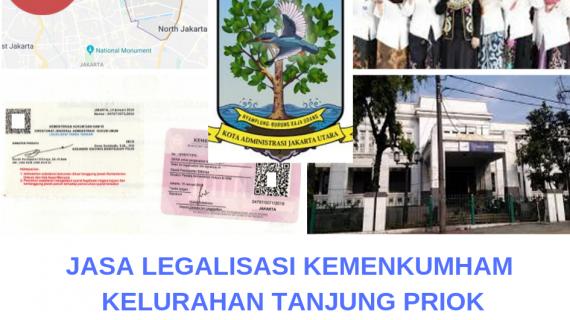 Jasa Legalisir KEMENKUMHAM di Tanjung Priok || 08559910010