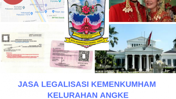 Jasa Legalisir KEMENKUMHAM di Angke || 08559910010